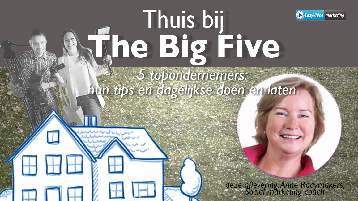 The BigFive: Anne Raaymakers