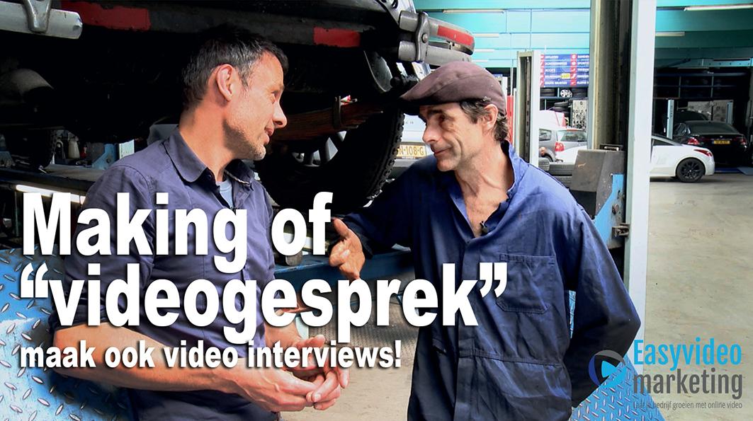 Making of videogesprek